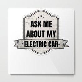 EV Electric Vehicle Designs for Electric Car Drive Metal Print