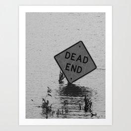 dead end II Art Print