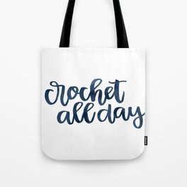 Crochet All Day - Navy Tote Bag
