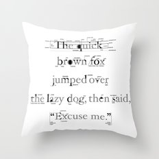 The Quick Throw Pillow