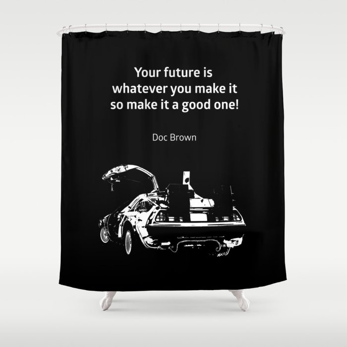 Back To The Future Doc Brown Quote 80s Poster Shower Curtain By