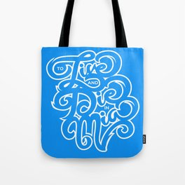 To Live and Die in MIA Tote Bag