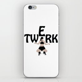 Twerk iPhone Skin
