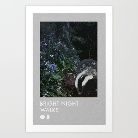 BRIGHT NIGHT WALKS (BADGER) Art Print