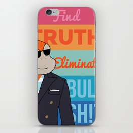 2. Discover Truth. Eliminate Bullshit. iPhone Skin