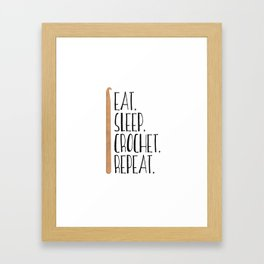 Eat Sleep Crochet Repeat Framed Art Print