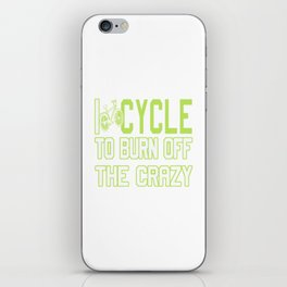 I Cycle to Burn Off the Crazy iPhone Skin