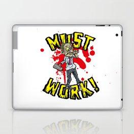 Must work zombie office worker Laptop & iPad Skin