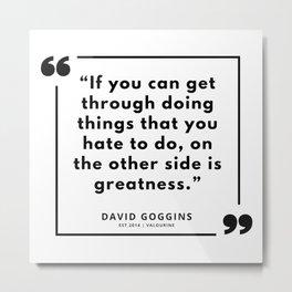 29     David Goggins Quotes   190901 Metal Print