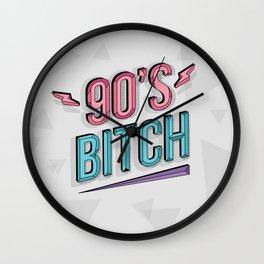90's Bitch Wall Clock
