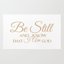 Christian,Bible Quote,Be still and know that I am God,Psalm 46:11 Rug