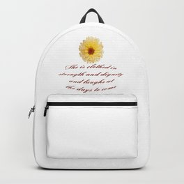 She Is Clothed With Strength And Dignity Proverbs 31:25 Backpack