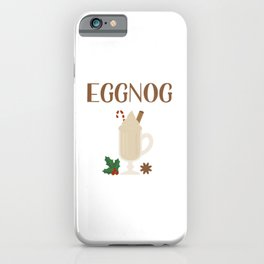 Eggnog lettering and glass of traditional Christmas drink iPhone Case