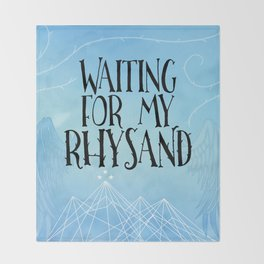 ACOTAR - Waiting for my Rhysand Throw Blanket
