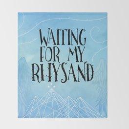 ACOTAR - Waiting for my Rhysand Throw Blanket