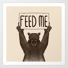 Feed Me Bear Art Print