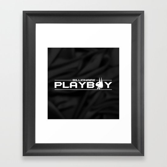 Billionaire Playboy Framed Art Print