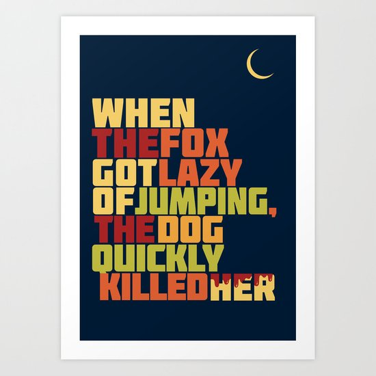 That Lazy Fox Art Print