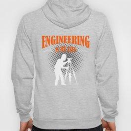 Engineering Is My Life Hoody