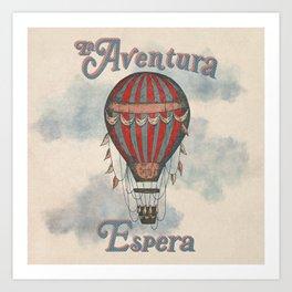 La Aventura Espera (Adventure Awaits in Spanish) Art Print