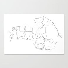 Bang bang, you shot me down Canvas Print