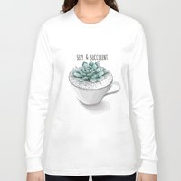 succulent Long Sleeve T-shirts featuring Sexy Succulent by wildpink
