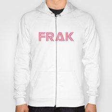 FRAK  Hoody