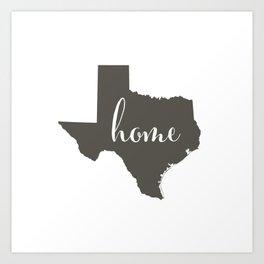 Texas is Home Art Print