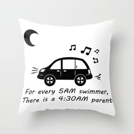Swim Parents at 4:30AM WHITE/BLACK (Square version) Throw Pillow