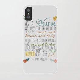 As a Nurse... iPhone Case