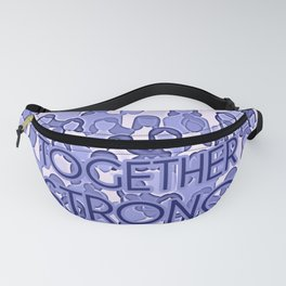 Together Strong - Woman Power Graphic Typography Blue Lilac Fanny Pack