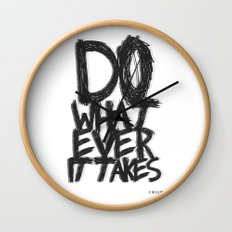 WHATEVER IT TAKES Wall Clock