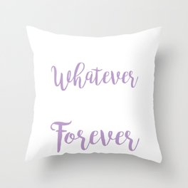 Funny Boys Whatever Dogs Forever Throw Pillow
