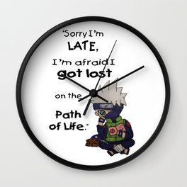 Apologies for my Lateness Wall Clock
