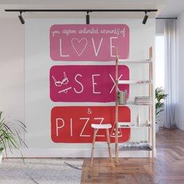 Love Sex & Pizza Wall Mural
