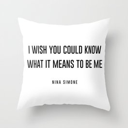 I wish you could know Throw Pillow