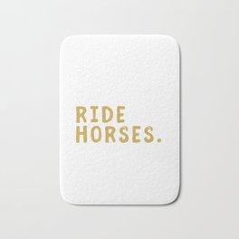 Eat Sleep Ride Horses Repeat Horseback Riding Bath Mat