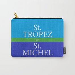 St. TROPEZ or St. MICHEL Carry-All Pouch