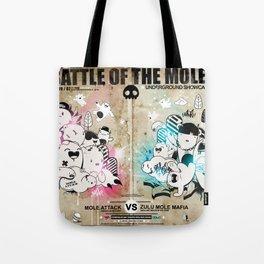 Battle of the moles Tote Bag