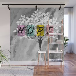 Hope is not just a four letter word Wall Mural