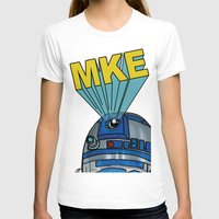 milwaukee T-shirts featuring Milwaukee: R2D2 MKE by Amanda Iglinski