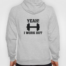Yeah! I Work Out Hoody