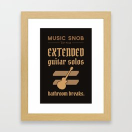 Solos = DON'T GO-s! — Music Snob Tip #723 Framed Art Print