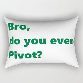 Bro, do you even Pivot? Rectangular Pillow