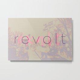 Revolt / Exalt Metal Print