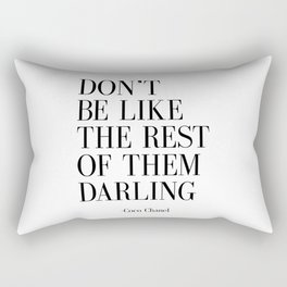 "Fashion Quote ""Don't Be like the Rest Of Them Darling"" Fashion Print Fashionista Girl Bathroom Decor Rectangular Pillow"