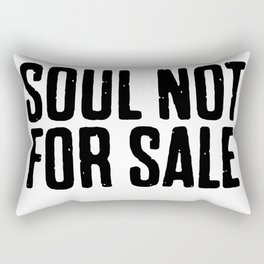 Soul Not For Sale Rectangular Pillow