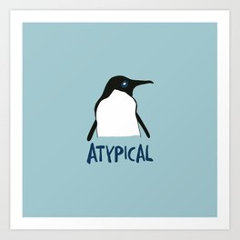 Atypical penguin Art Print