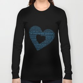 Loneliness Is ... Long Sleeve T-shirt