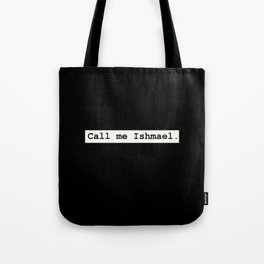 Moby Dick Herman Melville First Sentence Tote Bag